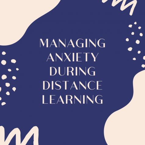 Managing Anxiety During Distance Learning